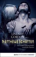 Lindsay Gordon: Matthews Schatten ★★★