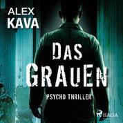 Das Grauen - Psycho Thriller