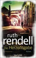 Ruth Rendell: Die Herzensgabe ★★★★