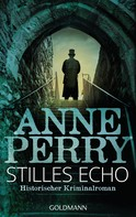Anne Perry: Stilles Echo ★★★★★