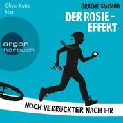 Der Rosie-Effekt - Das Rosie-Projekt, Band 2 (Ungekürzte Lesung)