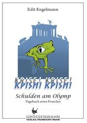 KRISE! KRISE! - Schulden am Olymp - Tagebuch eines Frosches