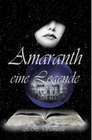 A. B. Schuetze: Amaranth - eine Legende