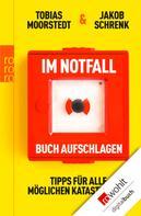 Tobias Moorstedt: Im Notfall Buch aufschlagen ★★★★