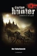 Ernst Vlcek: Dorian Hunter 3 - Der Folterknecht ★★★★