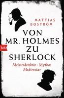 Mattias Boström: Von Mr. Holmes zu Sherlock ★★★★