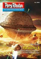 Uwe Anton: Perry Rhodan 2848: Paraschock ★★★★