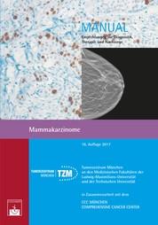Mammakarzinome - Empfehlungen zur Diagnostik, Therapie und Nachsorge