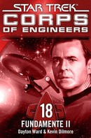 Dayton Ward: Star Trek - Corps of Engineers 18: Fundamente 2 ★★★