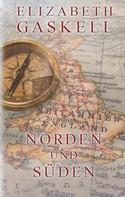 Elizabeth Gaskell: Norden und Süden ★★★★