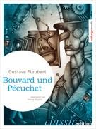 Gustave Flaubert: Bouvard und Pécuchet