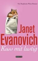 Janet Evanovich: Kuss mit lustig ★★★★