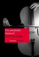 Batya Gur: Un asesinato musical