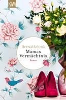 Herrad Schenk: Mamas Vermächtnis ★★★★
