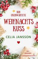 Celia Jansson: Der unerwartete Weihnachtskuss ★★★★★