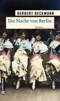 Herbert Beckmann: Die Nacht von Berlin ★★★★