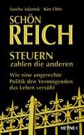 Sascha Adamek: Schön reich - Steuern zahlen die anderen ★★★★
