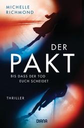 Der Pakt – Bis dass der Tod uns scheidet - Thriller