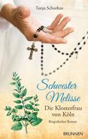Tanja Schurkus: Schwester Melisse ★★★★