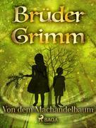 Brüder Grimm: Von dem Machandelbaum