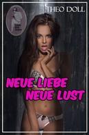 Theo Doll: Neue Liebe - neue Lust