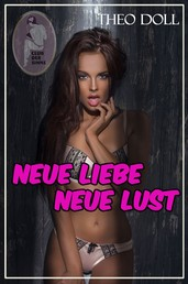 Neue Liebe - neue Lust