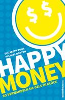 Elizabeth Dunn: Happy Money ★★★★