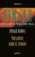 Tim LaHaye: Finale - Band 1 ★★★★