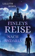 Lillith Korn: Finleys Reise nach Andaria