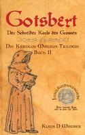 Klaus D. Wagner: Gotsbert (Deutsche Version)
