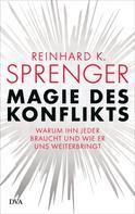 Reinhard K. Sprenger: Magie des Konflikts ★★★★★