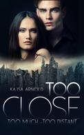 Kajsa Arnold: Too Close, Too Much, Too Distant ★★★