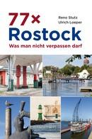 Reno Stutz: 77 x Rostock