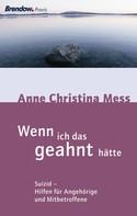Anne Christina Mess: Wenn ich das geahnt hätte ★★★★