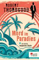 Robert Thorogood: Mord im Paradies ★★★★