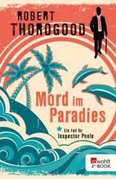 Mord im Paradies - Ein Fall für Inspector Poole