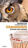 Wolf-Dieter Storl: Schamanentum ★★★★★