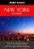 Roman Plesky: New York in 5 Tagen ★★