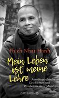Thich Nhat Hanh: Mein Leben ist meine Lehre ★★★★