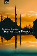 Wolfgang Schorlau: Sommer am Bosporus ★★★★