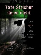 Marco Harnisch: Tote Stricher Lügen nicht ★★★★★