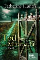 Catherine Hunter: Tod um Mitternacht ★★★★