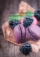 Vanessa Grabner: Leckeres Sommergebäck mit dem Thermomix TM5 ★★★