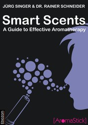 Smart Scents - A guide to effective aromatherapy