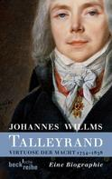 Johannes Willms: Talleyrand ★★★★★