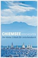 Heinz von Wilk: Chiemseegeschichten ★★★★