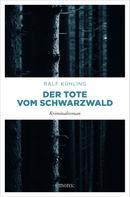 Ralf Kühling: Der Tote vom Schwarzwald ★★★★