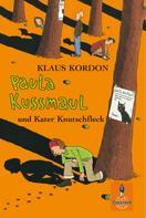 Klaus Kordon: Paula Kussmaul und Kater Knutschfleck ★★★★★