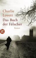 Charlie Lovett: Das Buch der Fälscher ★★★★