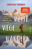 Christine Thürmer: Weite Wege Wandern ★★★★★